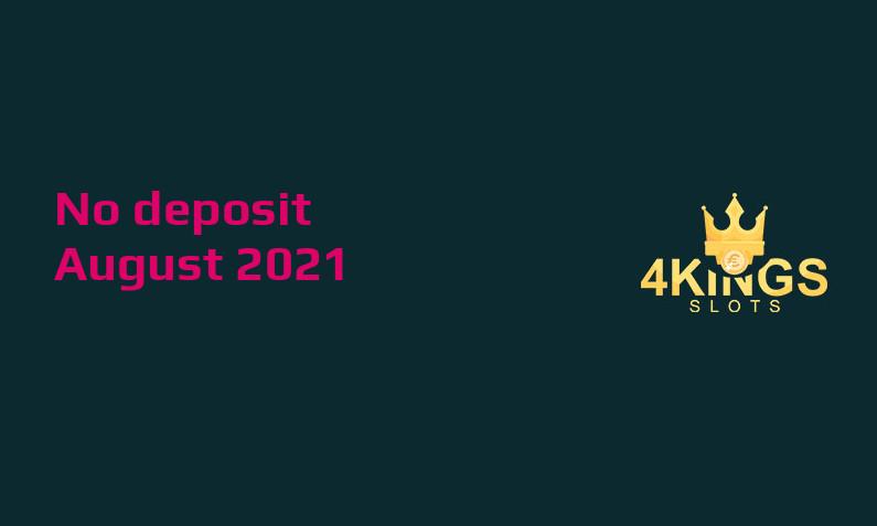Latest 4 Kings Slots no deposit bonus August 2021