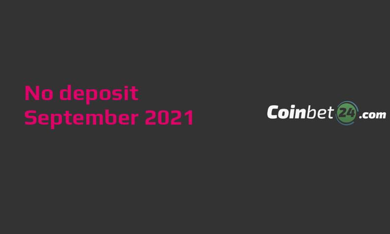 Latest Coinbet24 no deposit bonus 10th of September 2021